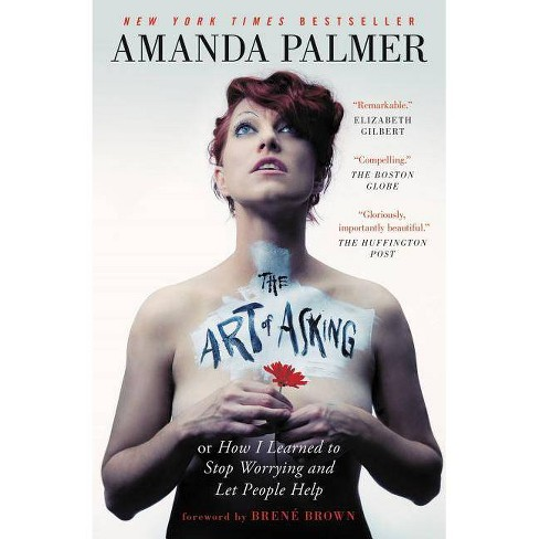 The Art of Asking - by  Amanda Palmer (Paperback) - image 1 of 1