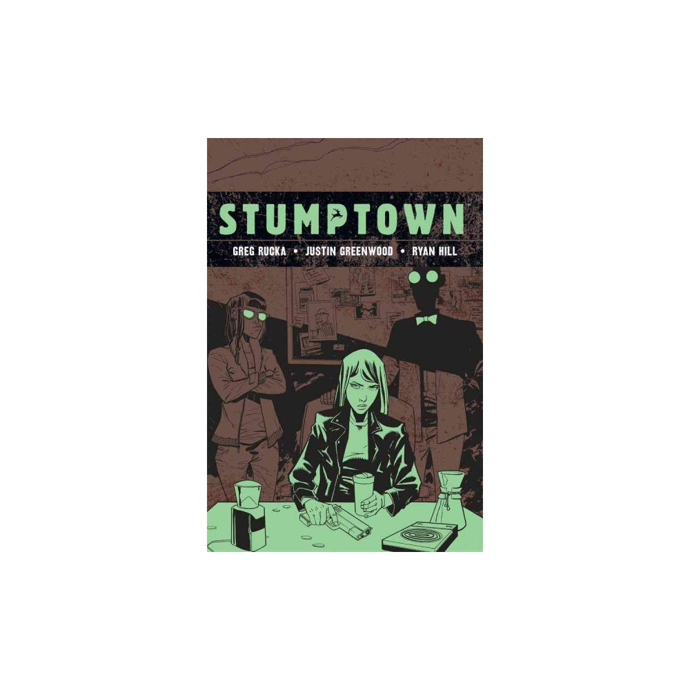 Stumptown 4 : The Case of a Cup of Joe, Investigations Portland, Oregon (Hardcover) (Greg Rucka)