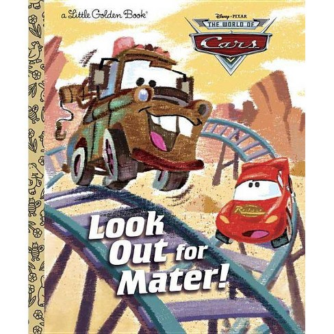 Look Out for Mater! (Disney/Pixar Cars) - (World of Cars) (Hardcover) - image 1 of 1