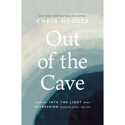 Out of the Cave - by  Chris Hodges (Paperback)