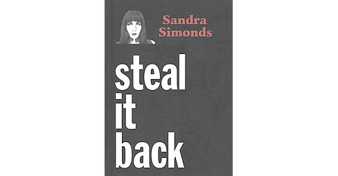 Steal It Back (Paperback) (Sandra Simonds) - image 1 of 1