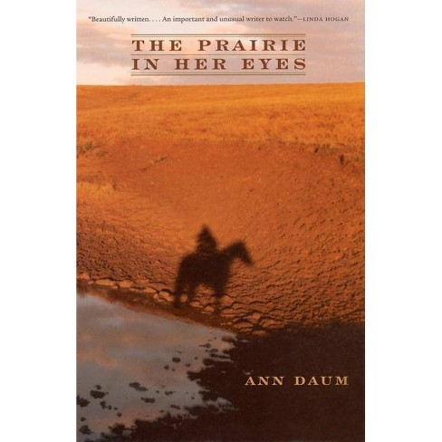 The Prairie in Her Eyes - (World as Home) by  Ann Daum (Paperback) - image 1 of 1