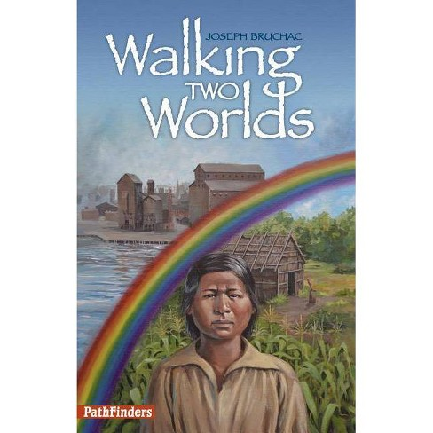 Walking Two Worlds - (Pathfinders) by  Joseph Bruchac (Paperback) - image 1 of 1