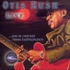 Otis Rush - Live and in Concert from San Francisco (CD) - image 3 of 4