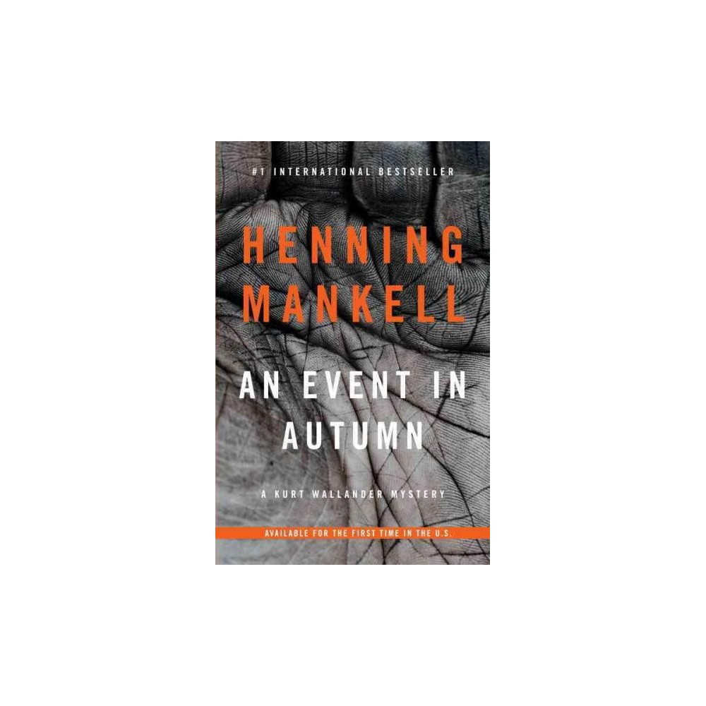 Event in Autumn (Reprint) (Paperback) (Henning Mankell)