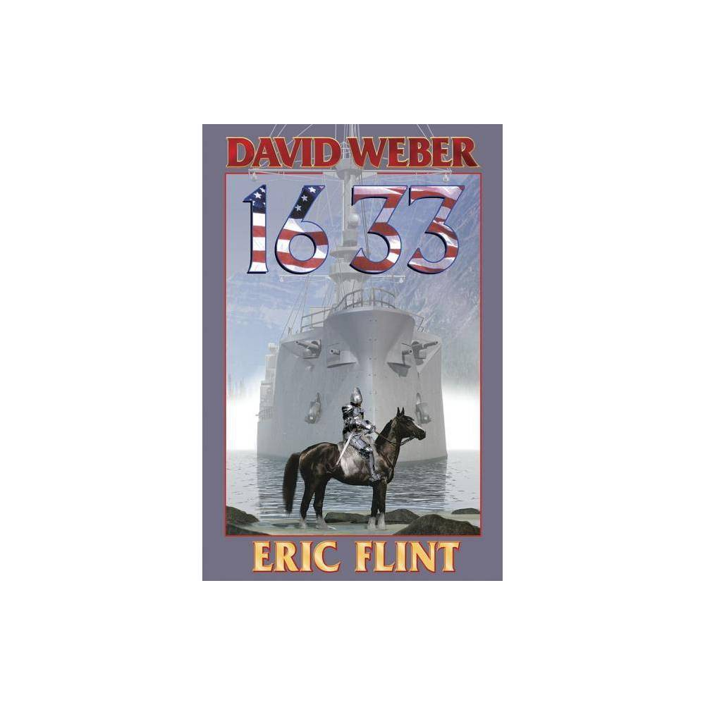 1633 Ring Of Fire By Eric Flint David Weber Paperback