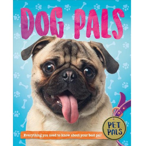 Dog Pals -  (Pet Pals) by Pat Jacobs (Paperback) - image 1 of 1