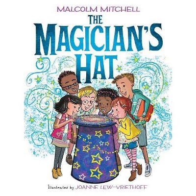The Magician's Hat - by  Malcolm Mitchell (Hardcover)