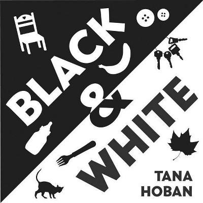 Black & White Board Book - by Tana Hoban (Board_book)