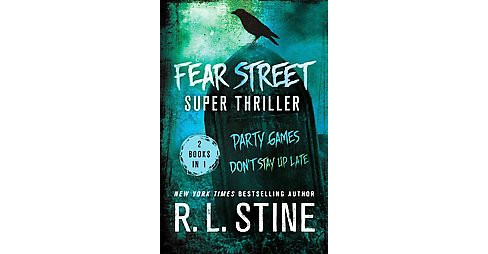 Fear Street Super Thriller : Party Games and Don't Stay Up Late (Paperback) (R. L. Stine) - image 1 of 1