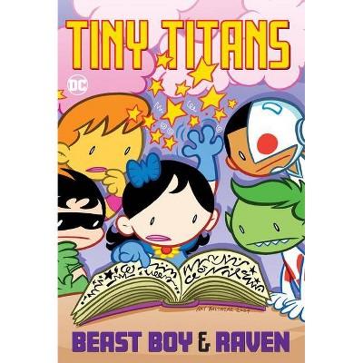 Tiny Titans: Beast Boy & Raven - by  Art Baltazar & Franco Aureliani (Paperback)