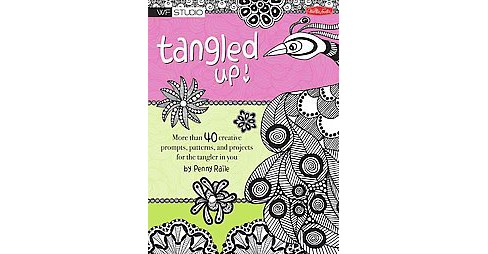 Tangled Up! Adult Coloring Book: More Than 40 Creative Prompts, Patterns, and Projects for the Tangler in You - image 1 of 1