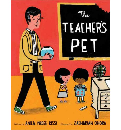 Teacher's Pet -  by Anica Mrose Rissi (Hardcover) - image 1 of 1