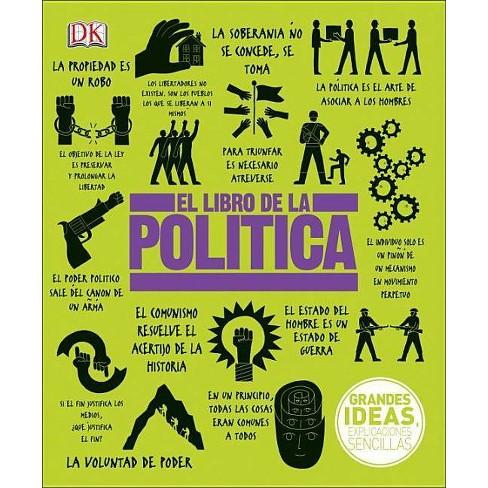 El Libro de la Pol�tica - (Big Ideas) (Hardcover) - image 1 of 1