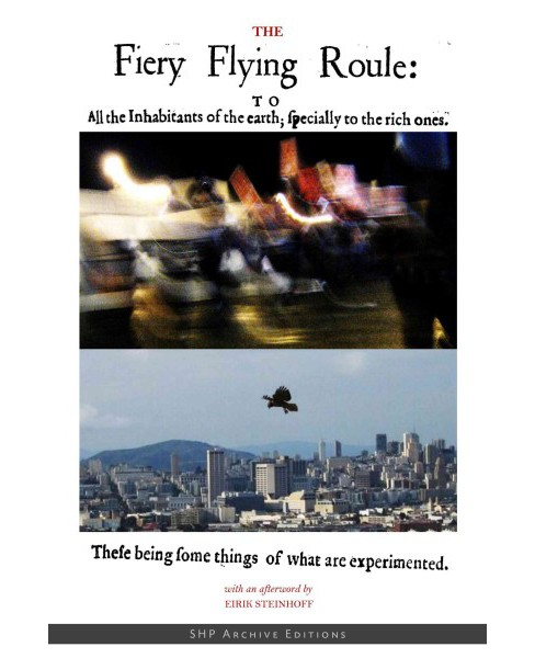 Fiery Flying Roule : To All the Inhabitants of the Earth; Specially the Rich Ones -  (Paperback) - image 1 of 1