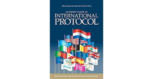 Expert's Guide to International Protocol : Best Practices in Diplomatic and Corporate Relations - image 1 of 1