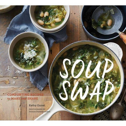 Soup Swap - by  Kathy Gunst (Paperback) - image 1 of 1