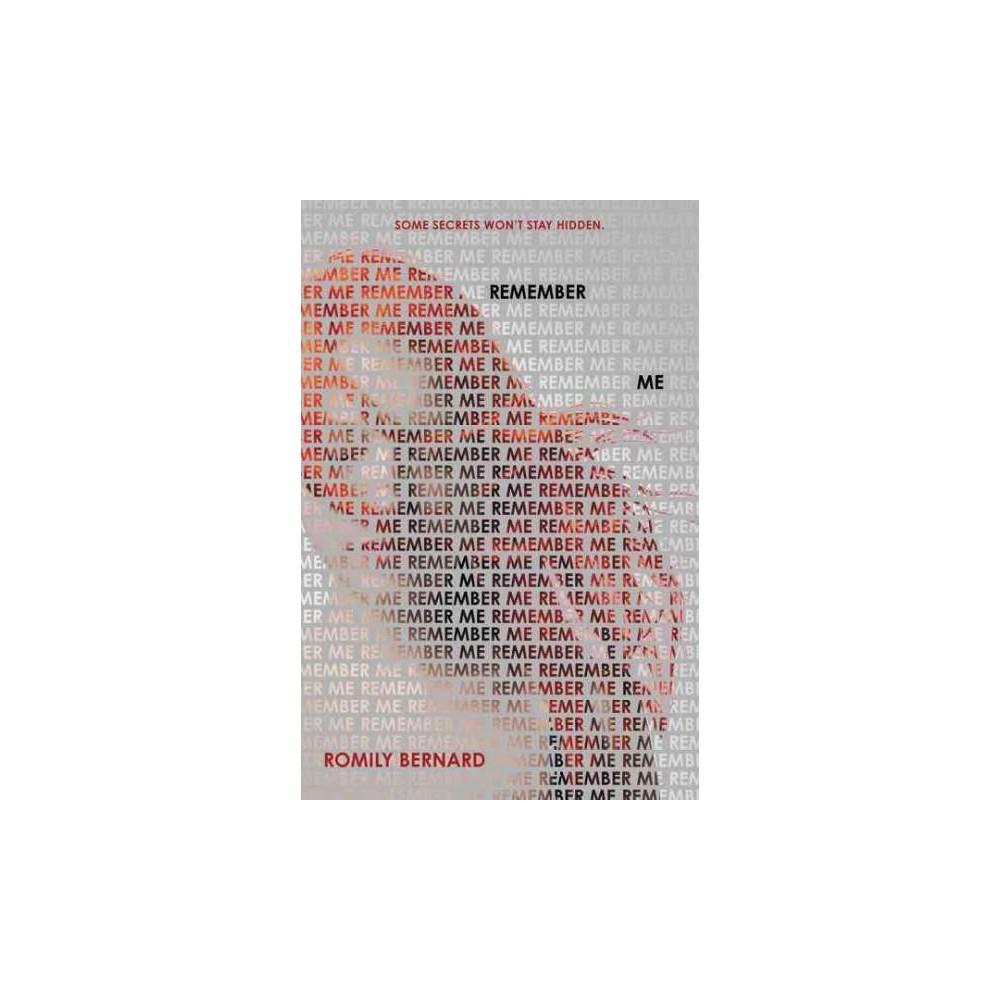Remember Me (Paperback) (Romily Bernard)