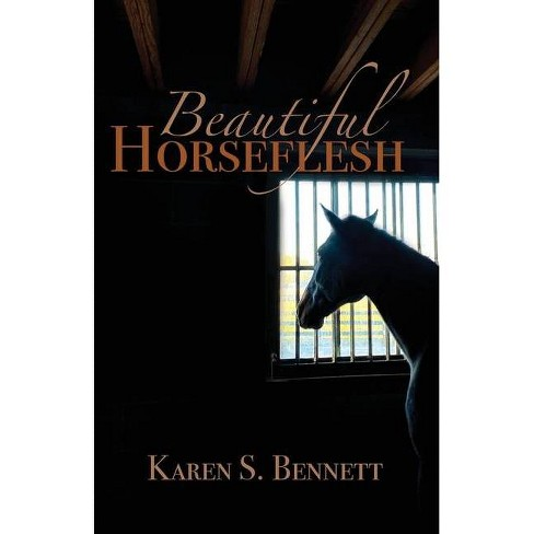 Beautiful Horseflesh - by Karen S Bennett - image 1 of 1