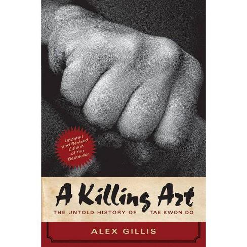 A Killing Art - by  Alex Gillis (Paperback) - image 1 of 1
