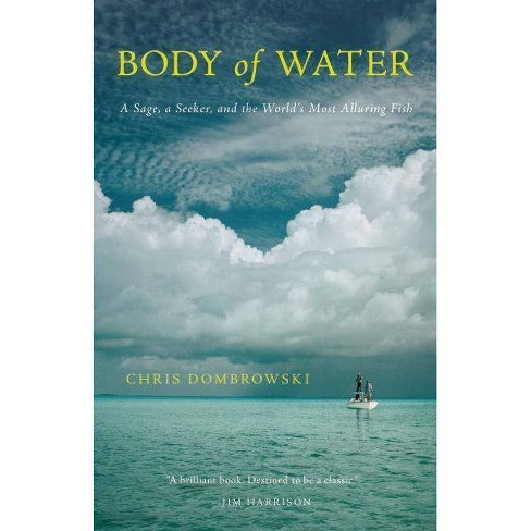 Body of Water - by  Chris Dombrowski (Paperback) - image 1 of 1