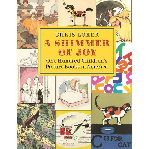 A Shimmer of Joy - by  Chris Loker (Hardcover) - image 1 of 1