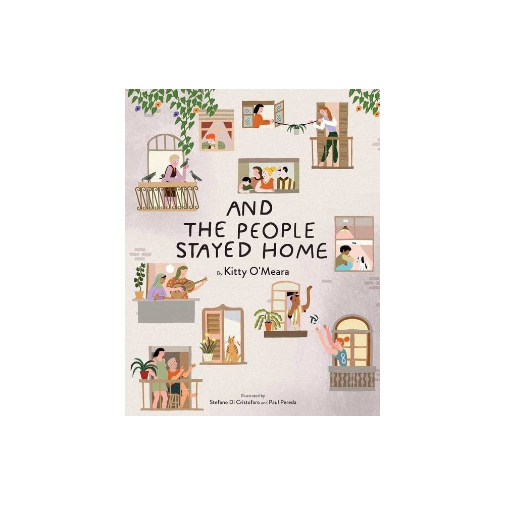 And The People Stayed Home By Kitty O 39 Meara Hardcover