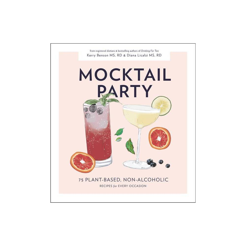 Mocktail Party By Diana Licalzi Kerry Benson Hardcover