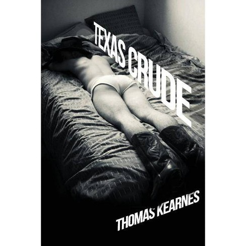 Texas Crude - by  Thomas Kearnes (Paperback) - image 1 of 1
