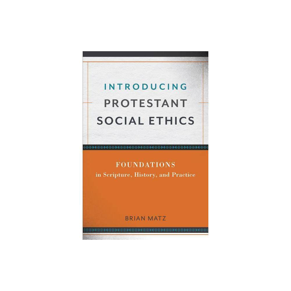 Introducing Protestant Social Ethics Paperback