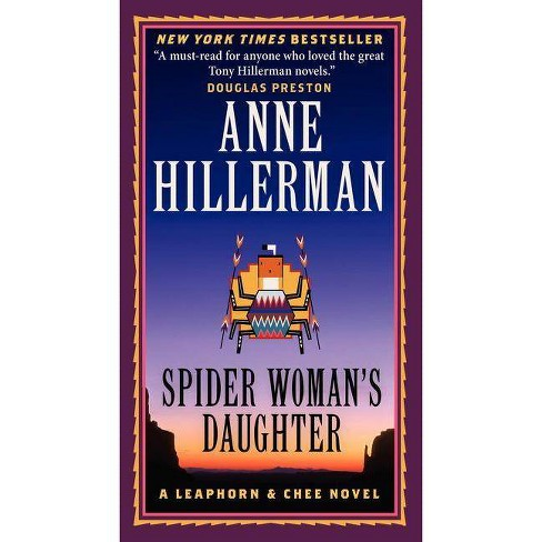 Spider Woman's Daughter - (Leaphorn, Chee & Manuelito Novels)by  Anne Hillerman (Paperback) - image 1 of 1