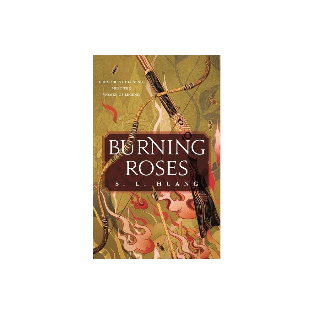 Burning Roses By S L Huang Hardcover