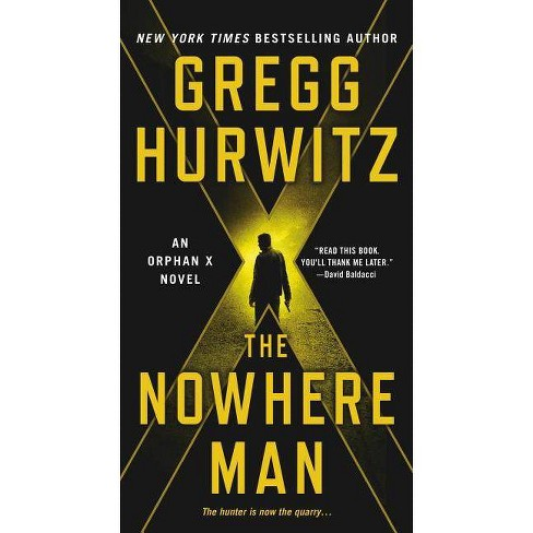 The Nowhere Man - (Orphan X) by  Gregg Hurwitz (Paperback) - image 1 of 1