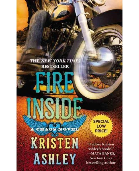 Fire Inside (Reissue) (Paperback) (Kristen Ashley) - image 1 of 1
