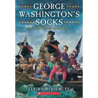 George Washington's Socks - (Time Travel Adventures) by  Elvira Woodruff (Paperback)