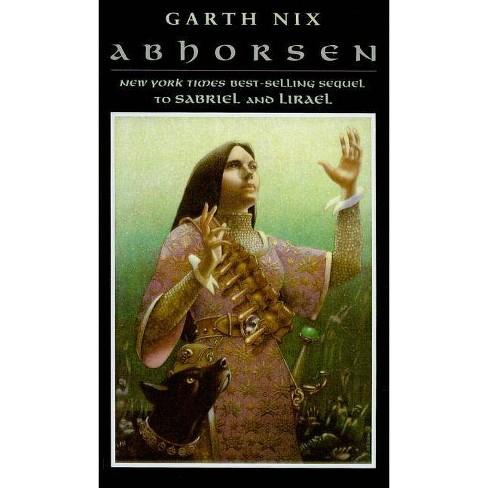 Abhorsen - (Abhorsen Trilogy) by  Garth Nix (Hardcover) - image 1 of 1
