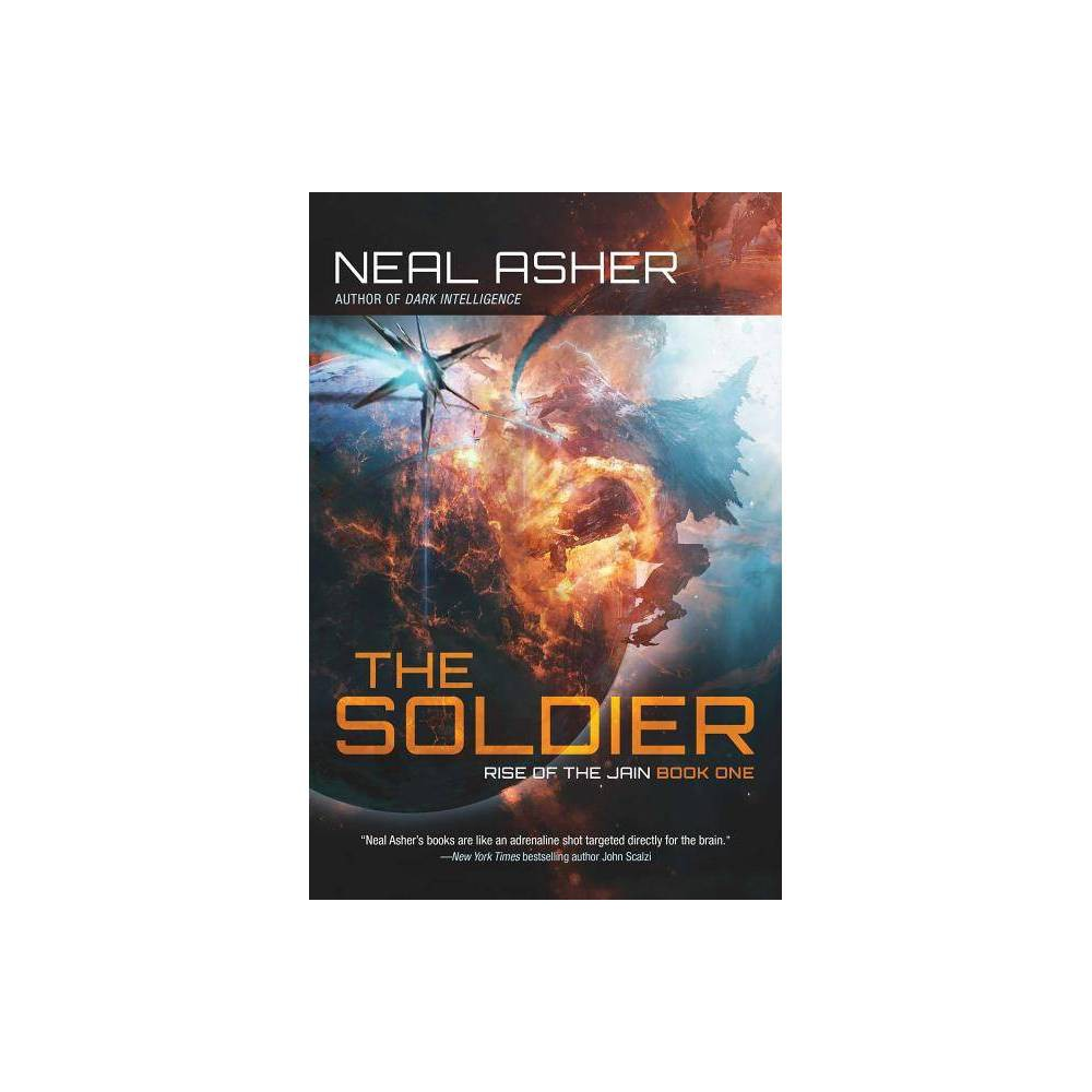 The Soldier Rise Of The Jain By Neal Asher Hardcover