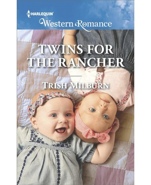 Twins for the Rancher -  (Harlequin Western Romance) by Trish Milburn (Paperback) - image 1 of 1
