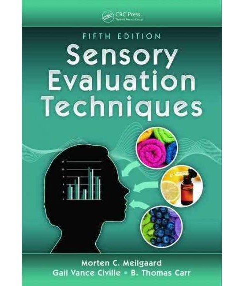 Sensory Evaluation Techniques (Revised) (Hardcover) (Morten C. Meilgaard) - image 1 of 1