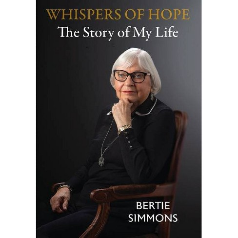Whispers of Hope - by  Bertie Simmons (Hardcover) - image 1 of 1