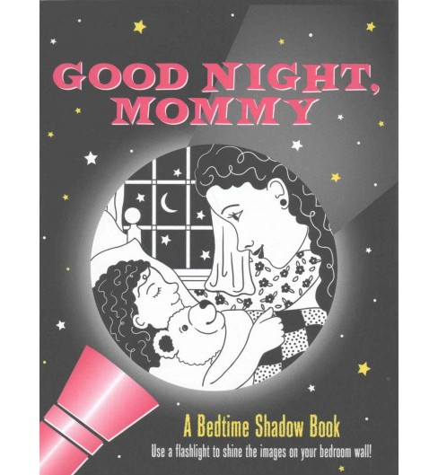 Good Night, Mommy : A Bedtime Shadow Book (Hardcover) (Emily Sollinger) - image 1 of 1