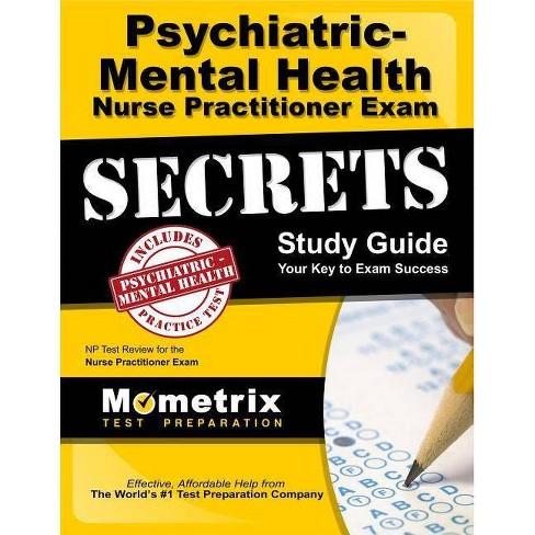 Psychiatric-Mental Health Nurse Practitioner Exam Secrets - (Paperback)