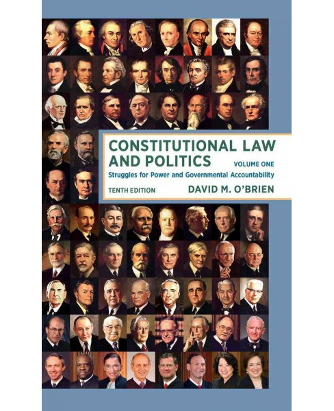 Constitutional Law and Politics : Struggles for Power and Governmental Accountability (Vol 1) - image 1 of 1