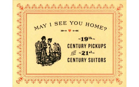 May I See You Home? : 19th-Century Pickups for 21st-Century Suitors (Hardcover) (Alan Mays) - image 1 of 1