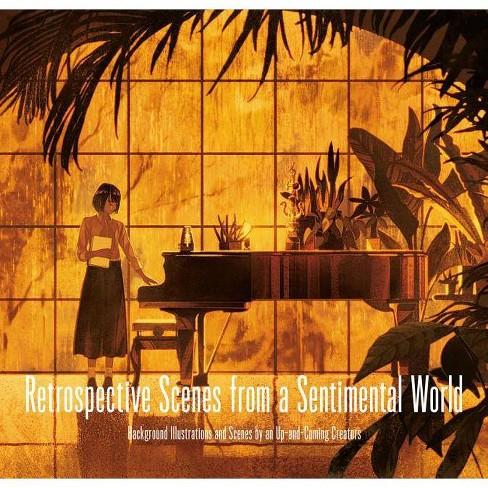 Retrospective Scenes from a Sentimental World - (Scences) (Paperback) - image 1 of 1