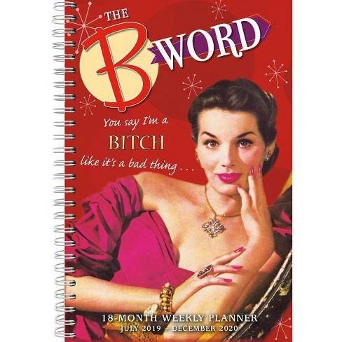 2020 the B Word 18-Month Weekly Planner - by  Ed/Ephemera Polish (Calendar) - image 1 of 1