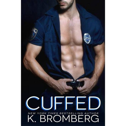 Cuffed - by  K Bromberg (Paperback) - image 1 of 1