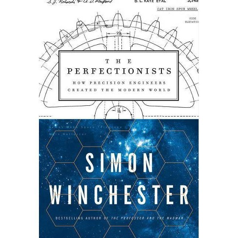 The Perfectionists - by  Simon Winchester (Hardcover) - image 1 of 1