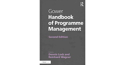 Gower Handbook of Programme Management (Revised) (Hardcover) - image 1 of 1