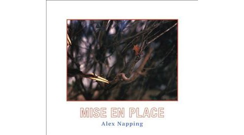 Alex Napping - Mise En Place (CD) - image 1 of 1